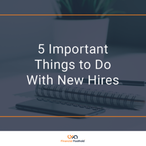 5 Important Things to Do With New Hires